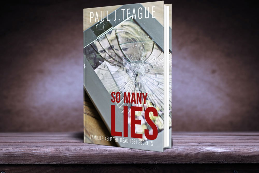 So Many Lies by Paul Teague