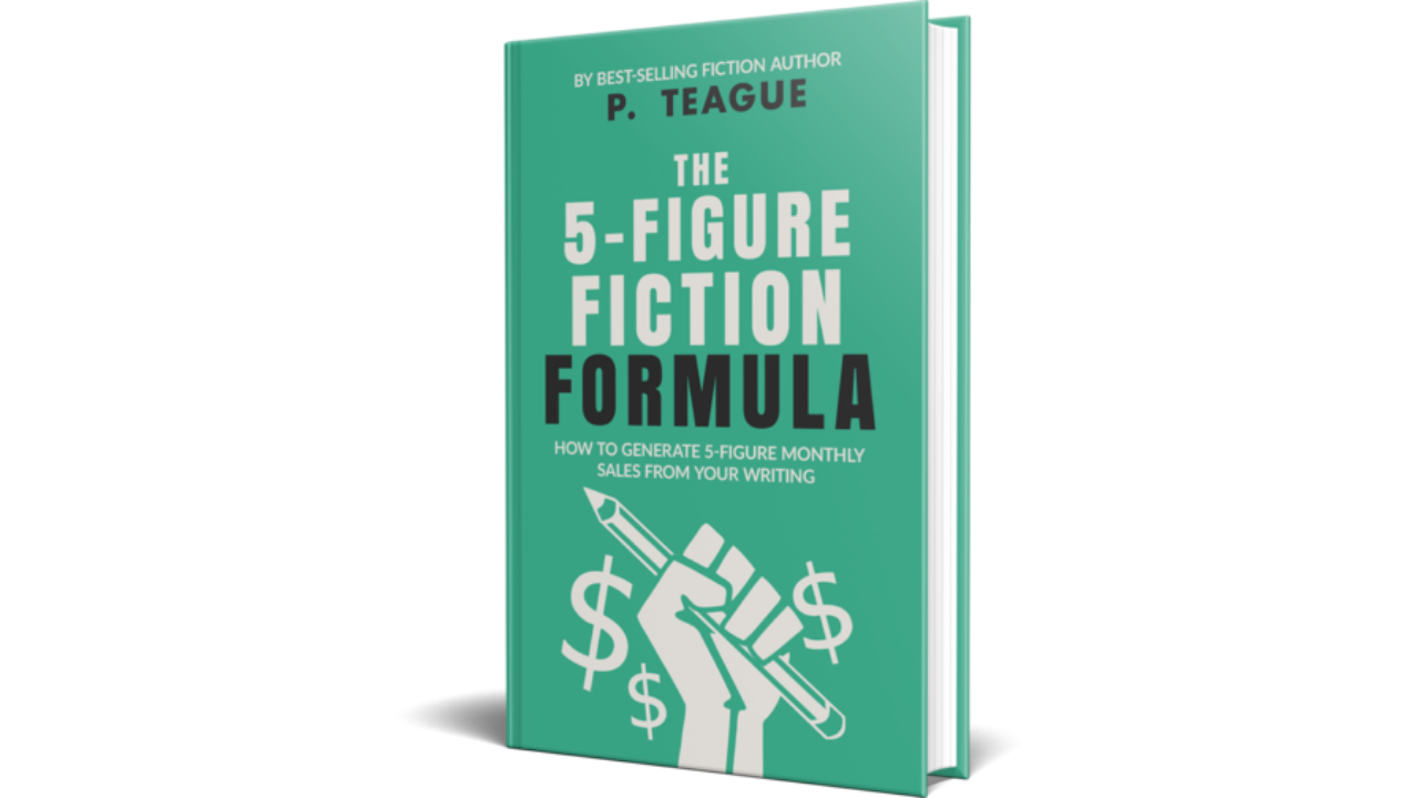 The 5-Figure Fiction Formula